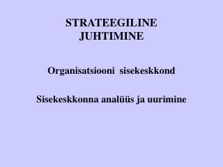 STRATEEGILINE JUHTIMINE