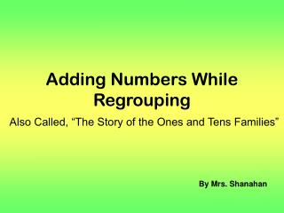Adding Numbers While Regrouping