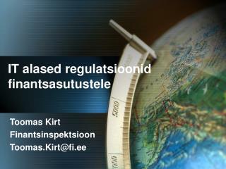 IT alased regulatsioonid finantsasutustele