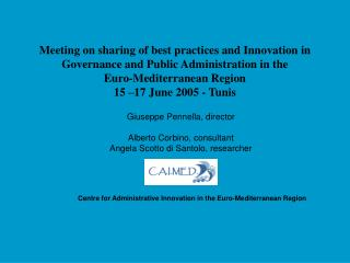 Meeting on sharing of best practices and Innovation in Governance and Public Administration in the  Euro-Mediterranean R