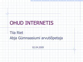 OHUD INTERNETIS