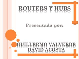 Routers y hubs