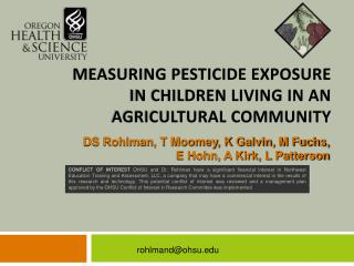 Measuring Pesticide Exposure in Children Living in an agricultural community