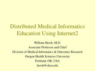 Distributed Medical Informatics Education Using Internet2