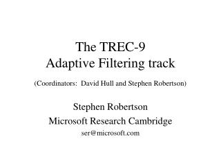 The TREC-9  Adaptive Filtering track