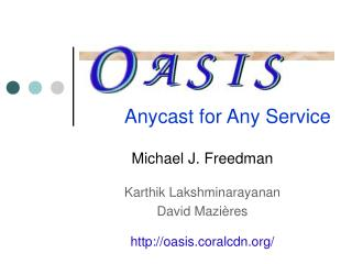 Anycast for Any Service