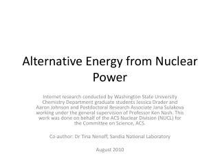 Alternative Energy from Nuclear Power