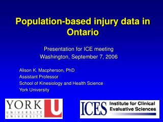 Population-based injury data in Ontario