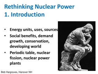 Rethinking Nuclear Power 1. Introduction