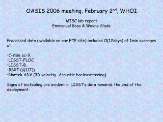 OASIS 2006 meeting, February 2 nd , WHOI