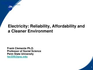 Electricity: Reliability, Affordability and a Cleaner Environment