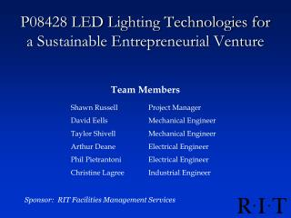 P08428 LED Lighting Technologies for a Sustainable Entrepreneurial Venture