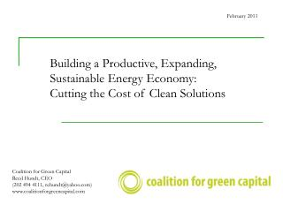 Building a Productive, Expanding, Sustainable Energy Economy:  Cutting the Cost of Clean Solutions