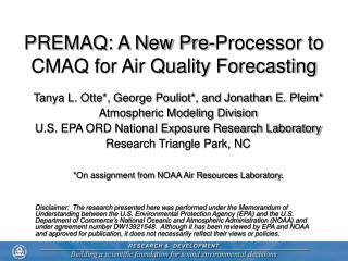 PREMAQ: A New Pre-Processor to CMAQ for Air Quality Forecasting