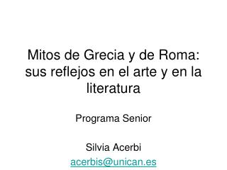 Mitos de Grecia y de Roma: sus reflejos en el arte y en la literatura