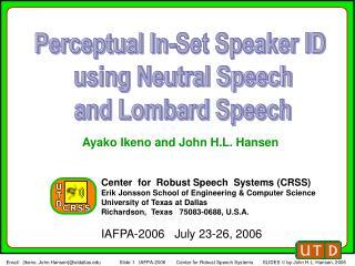 Ayako Ikeno and John H.L. Hansen