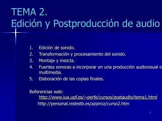 TEMA 2. Edición y Postproducción de audio