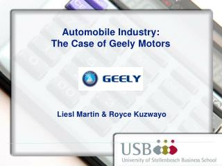 Automobile Industry:  The Case of Geely Motors