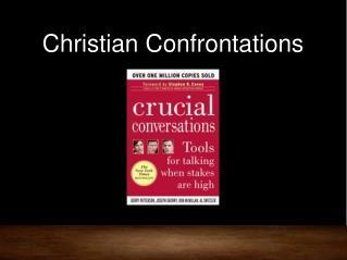 Christian Confrontations