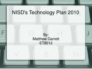 NISD's Technology Plan 2010