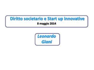 Diritto societario e Start up innovative 8 maggio 2014