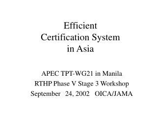 Efficient  Certification System  in Asia