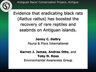 Evidence that eradicating black rats  ( Rattus rattus ) has boosted the