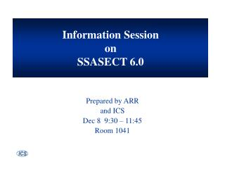 Information Session on SSASECT 6.0