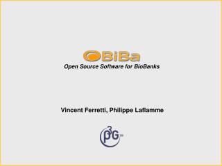 Open Source Software for BioBanks