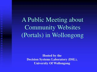 Hosted by the  Decision Systems Laboratory (DSL), University Of Wollongong