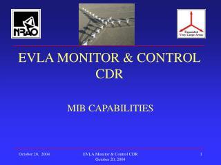EVLA MONITOR  CONTROL CDR