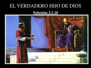 E L VERDADERO HIJO DE DIOS