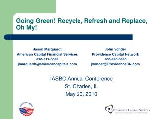 Going Green! Recycle, Refresh and Replace, Oh My!