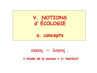 NOTIONS  d'  É COLOGIE a. concepts