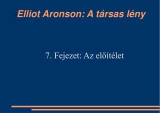 Elliot Aronson: A társas lény