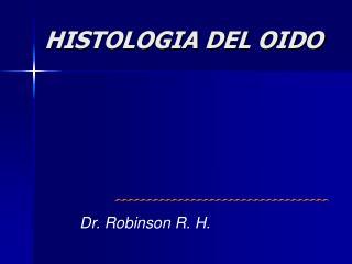 HISTOLOGIA DEL OIDO