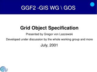 GGF2 -GIS WG \ GOS