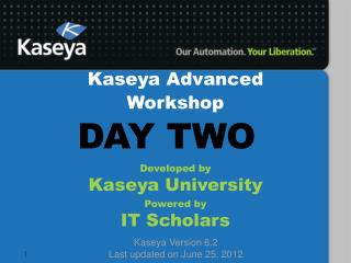 Kaseya  Advanced Workshop