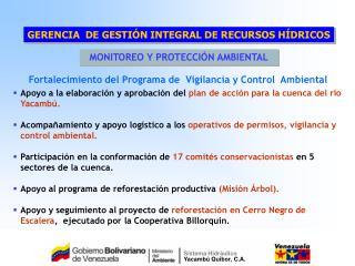 Fortalecimiento del Programa de  Vigilancia y Control  Ambiental