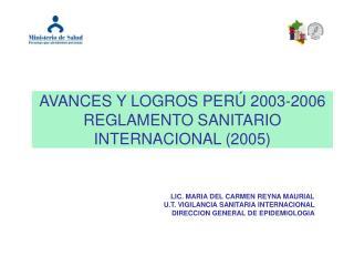 AVANCES Y LOGROS PERÚ 2003-2006 REGLAMENTO SANITARIO INTERNACIONAL (2005)