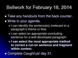 Bellwork for February 18, 2014