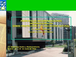 PRINCIPALES RECOMENDACIONES  INTERNACIONALES SOBRE PROTECCIÓN A LA RADIACIÓN NATURAL