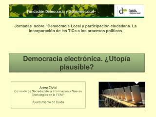 Josep Clotet Comisión de Sociedad de la Información y Nuevas Tecnologías de la  FEMP