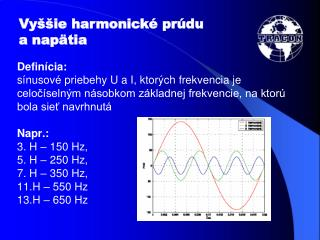 Vyššie harmonické prúdu  a napätia