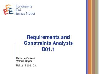Requirements and Constraints Analysis D01.1
