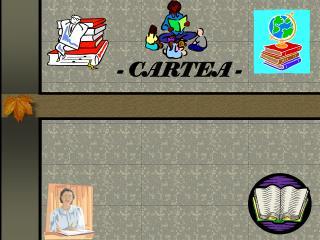 -  CARTEA  -