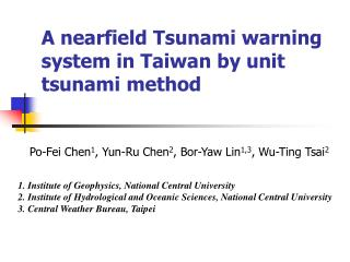 A nearfield Tsunami warning system in Taiwan by unit tsunami method
