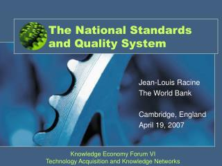 The National Standards and Quality System