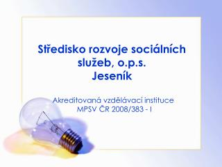 Středisko rozvoje sociálních služeb, o.p.s. Jeseník