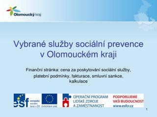 Vybrané služby sociální prevence v Olomouckém kraji